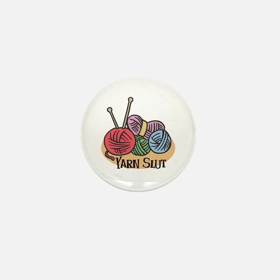 Yarn Slut Mini Button