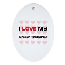 I Love My Speech Therapist Oval Ornament