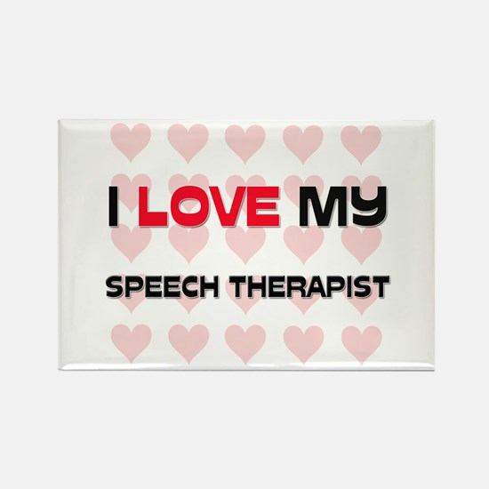 I Love My Speech Therapist Rectangle Magnet (10 pa