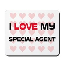 I Love My Special Agent Mousepad
