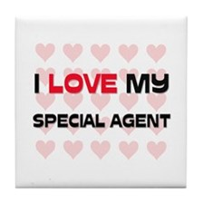 I Love My Special Agent Tile Coaster