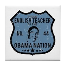 English Teacher Obama Nation Tile Coaster