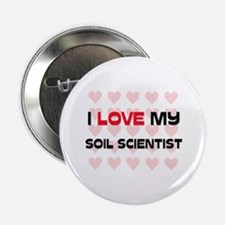 "I Love My Soil Scientist 2.25"" Button (10 pack)"