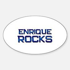 enrique rocks Oval Bumper Stickers