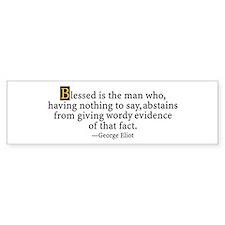 George Eliot Quote Bumper Bumper Sticker