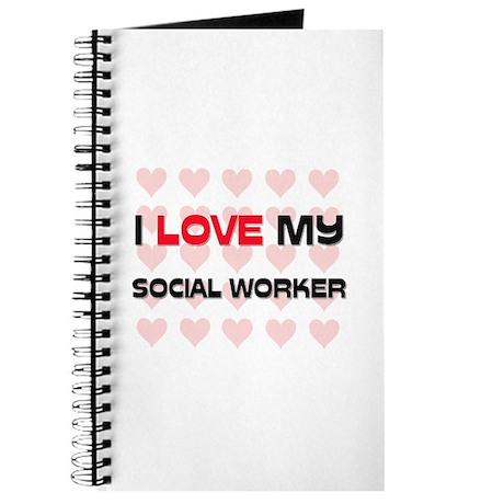 I Love My Social Worker Journal
