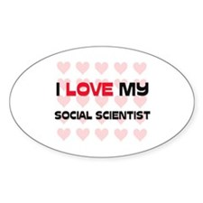 I Love My Social Scientist Oval Decal