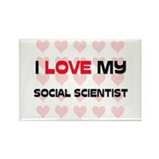 I Love My Social Scientist Rectangle Magnet