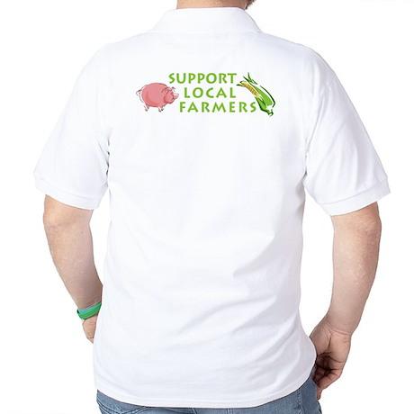 Support Local Farmers Golf Shirt