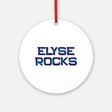 elyse rocks Ornament (Round)