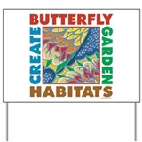Butterfly habitat Yard Signs