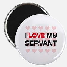"I Love My Servant 2.25"" Magnet (10 pack)"