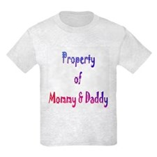 Property of Mommy & Daddy T-Shirt