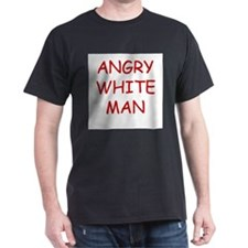 Angry White Man T-Shirt