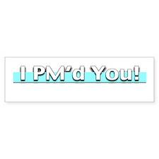 Sparky PM'd Bumper Bumper Sticker