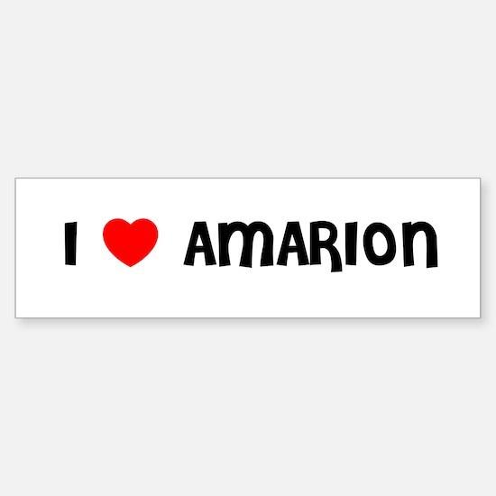 I LOVE AMARION Bumper Car Car Sticker