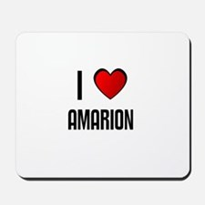 I LOVE AMARION Mousepad