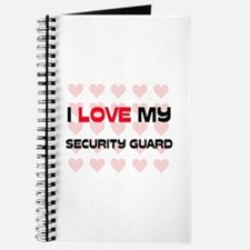 I Love My Security Guard Journal