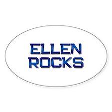 ellen rocks Oval Bumper Stickers