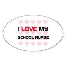 I Love My School Nurse Oval Decal