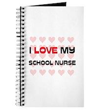 I Love My School Nurse Journal