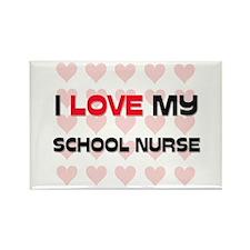 I Love My School Nurse Rectangle Magnet