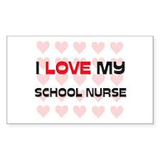 I Love My School Nurse Rectangle Decal