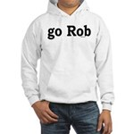 go Rob Hooded Sweatshirt