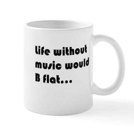 Life without music would b fl Mug