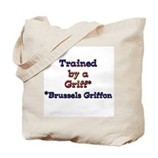 Trained By A Brussels Griffon Tote Bag