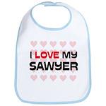 I Love My Sawyer Bib