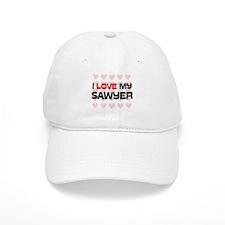 I Love My Sawyer Cap