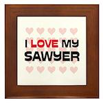 I Love My Sawyer Framed Tile