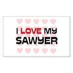 I Love My Sawyer Rectangle Sticker