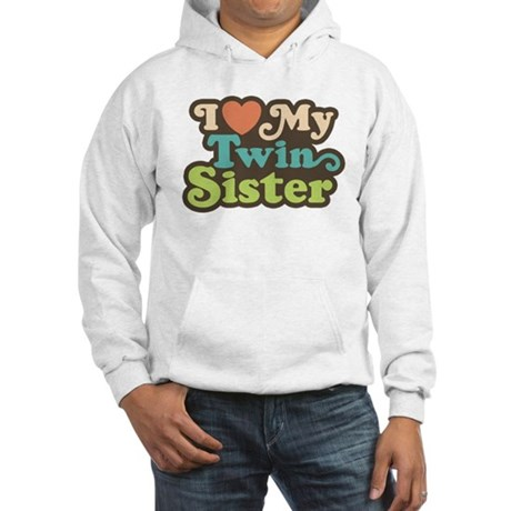 I Love My Twin Sister Hooded Sweatshirt