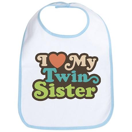 I Love My Twin Sister Bib