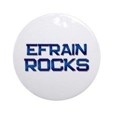 efrain rocks Ornament (Round)