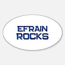 efrain rocks Oval Decal