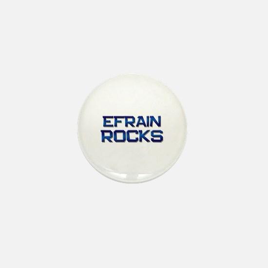efrain rocks Mini Button