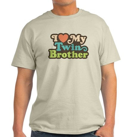 I Love My Twin Brother Light T-Shirt