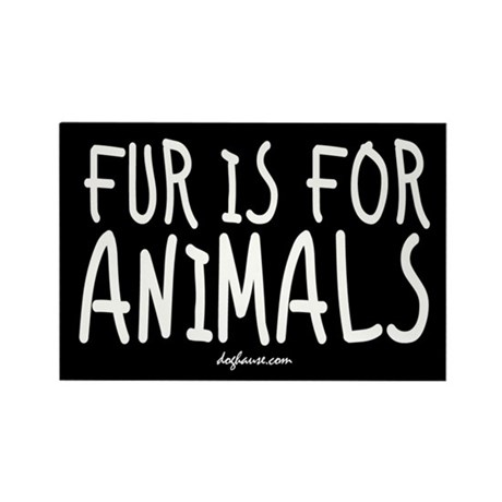 Fur Is For Animals Rectangle Magnet (10 pack)