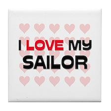 I Love My Sailor Tile Coaster