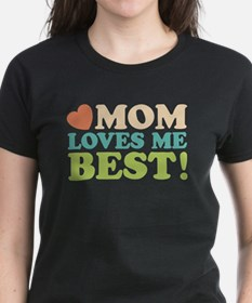 Mom Loves Me Best Tee