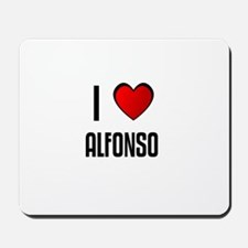 I LOVE ALFONSO Mousepad