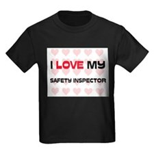 I Love My Safety Inspector T