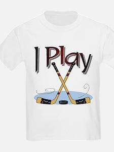 I Play Hockey Kids T-Shirt