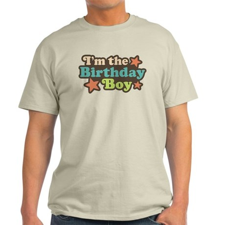 I'm The Birthday Boy Light T-Shirt