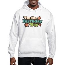 I'm The Birthday Boy Jumper Hoody