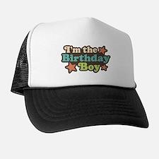 I'm The Birthday Boy Hat