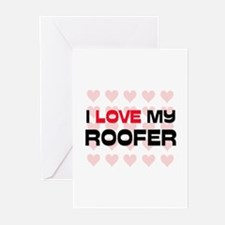 I Love My Roofer Greeting Cards (Pk of 10)